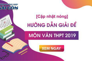 cap-nhat-de-thi-va-dap-an-mon-van-ky-thi-thpt-quoc-gia-2019-tham-khao