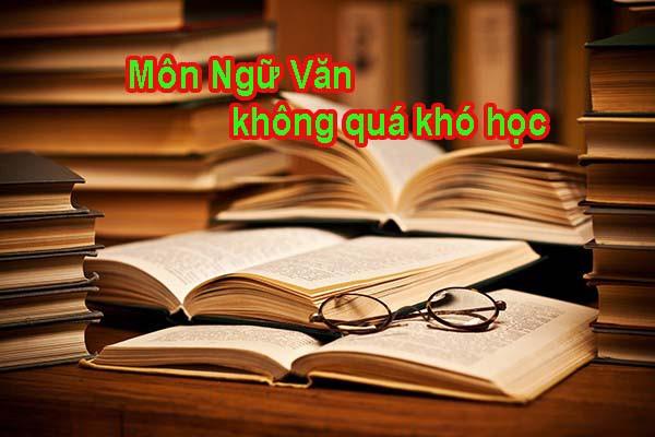 Đề thi thử THPT Quốc Gia 2020 môn Ngữ Văn trường Nguyễn Huệ có lời giải chi tiết